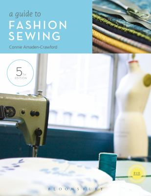 A Guide to Fashion Sewing (5th Edition)