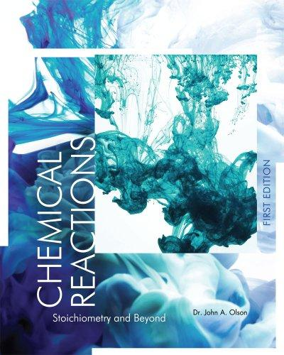 Chemical Reactions: Stoichiometry and Beyond (First Edition)