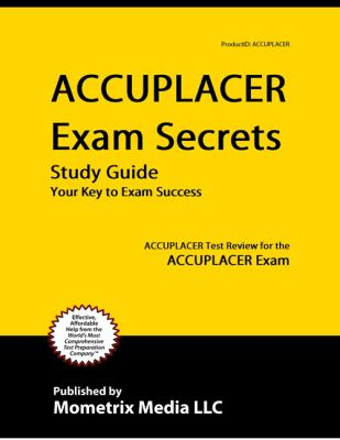ACCUPLACER Test: The Definitive Guide (updated 2019)