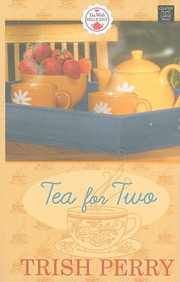 Tea for Two (Tea With Millicent Series)