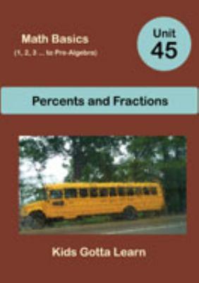 Math Basics (1, 2, 3 ... to Pre-Algebra); Unit 45