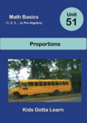 Math Basics (1, 2, 3 ... to Pre-Algebra); Unit 51