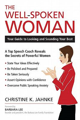 Well-Spoken Woman : Your Guide to Looking and Sounding Your Best