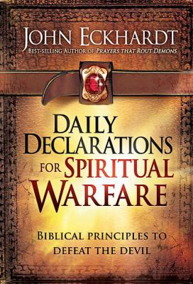 daily declarations for spiritual warfare john eckhardt pdf