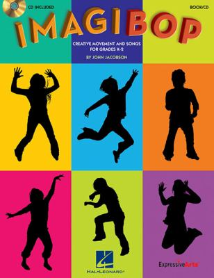ImagiBOP - Creative Movement and Songs for Grades K-2