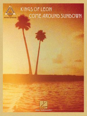 Kings Of Leon - Come Around Sundown (Guitar Recorded Versions)