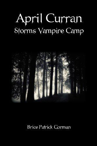 April Curran Storms Vampire Camp