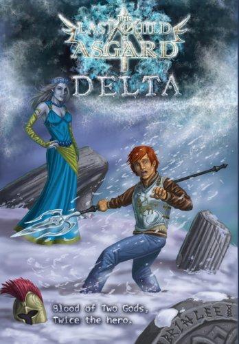 The Last Child of Asgard; Delta