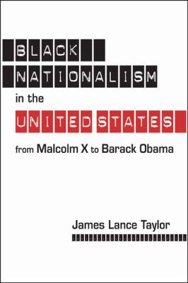 obama and black nationalism Michael eric dyson is the author of seventeen books, including the black  presidency: barack obama and the politics of race in america.