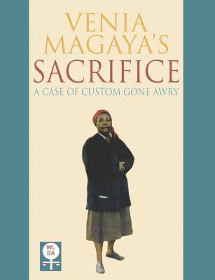 Venia Magayas Sacrifice A Case of Custom Gone Awry