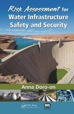 Risk Assessment for Water Infrastructure Safety and Security