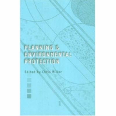 Planning and Environmental Protection A Review of Law and Policy