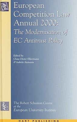 European Competition Law Annual 2000: The Modernisation of  Eu Competition Law