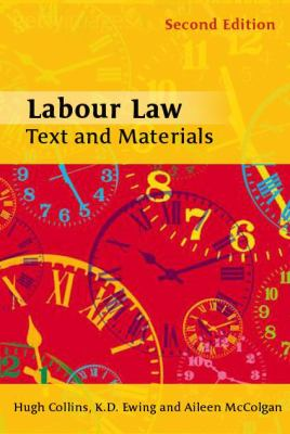 Labour Law Text And Materials