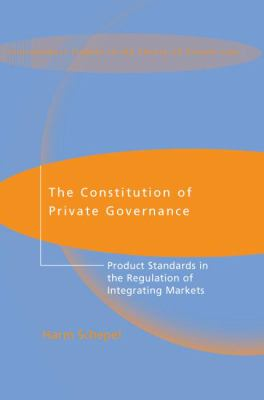 Constitution Of Private Governance Product Standards In The Regulation Of Integrating Markets