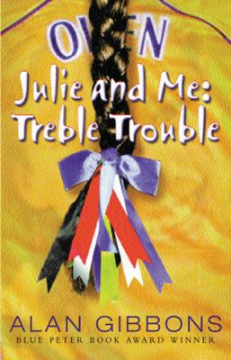 Julie And Me Treble Trouble
