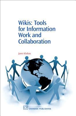 Wikis Tools for Information Work And Collaboration