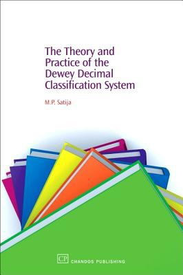 Theory and Practice of the Dewey Decimal Classification System