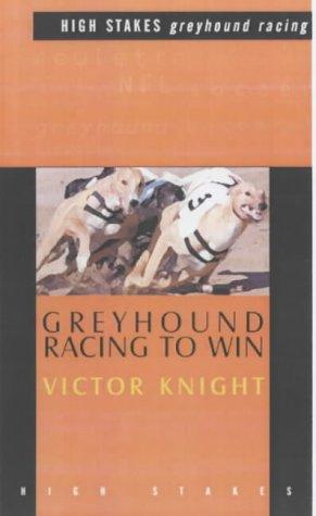 Greyhound Racing to Win