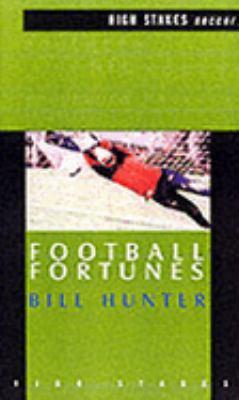 Football fortunes bill hunter