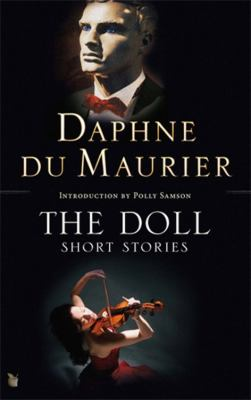 The Doll: Short Stories. by Daphne Du Maurier