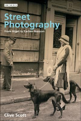 Street Photography From Atget to Cartier-bresson
