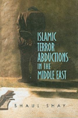 Islamic Terror Abductions in the Middle East
