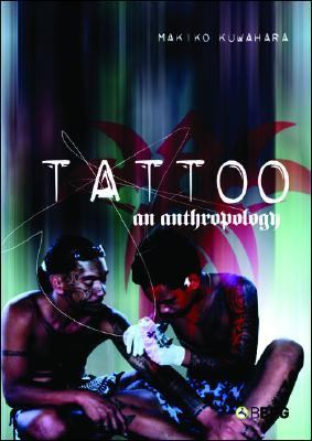 Tattoo An Anthropology