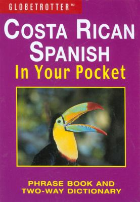 Globetrotter Costa Rican Spanish in Your Pocket