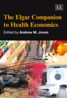 Elgar Companion to Health Economics