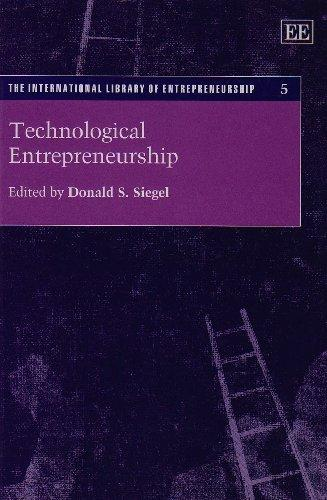 Technological Entrepreneurship (International Library of Entrepreneurship)