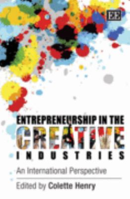 Entrepreneurship in the Creative Industries An International Perspective