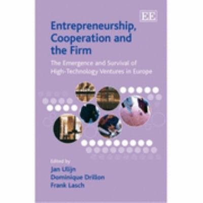 Entrepreneurship, Cooperation and the Firm The Emergence and Survival