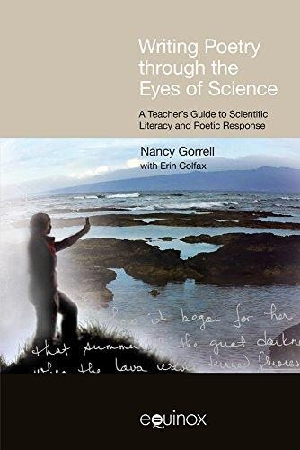 Writing Poetry through the Eyes of Science: A Teacher's Guide to Scientific Literacy and Poetic Response (FRAMEWORKS FOR WRITING)