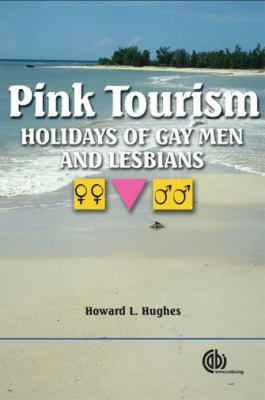 Pink Tourism Holidays of Gay Men And Lesbians