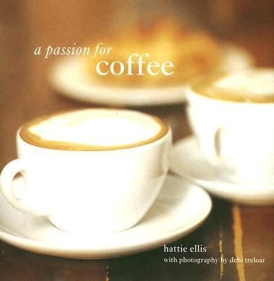 Passion for coffee rent 9781845972301 1845972309 for Passion coffee
