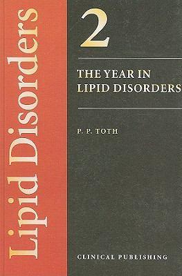 Year in Lipid Disorders, Volume 2