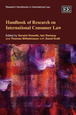 Handbook of Research on International Consumer Law (Research Handbooks in International Law)