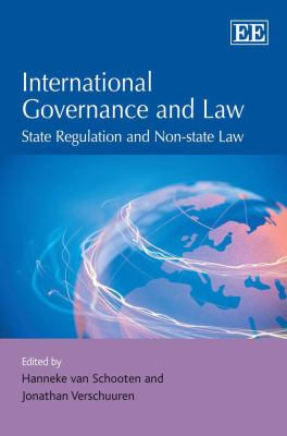 International Governance and Law: State Regulation and Non-state Law
