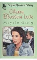 Cherry Blossom Love (Linford Romance Library)