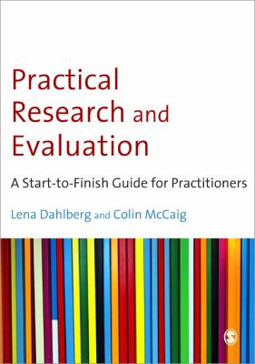Practical Research and Evaluation: A Start-to-Finish Guide for Practitioners