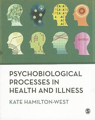 Psychobiological Processes in Health and Illness
