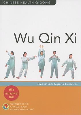 Wu Qin Xi: Five Animals Qigong Exercises