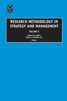 research methodology in strategy and management Research methodology in strategic management: past accomplishments and  future challenges dj ketchen jr, bk boyd, dd bergh organizational research.