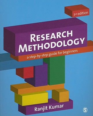 Research Methodology : A Step-by-Step Guide for Beginners