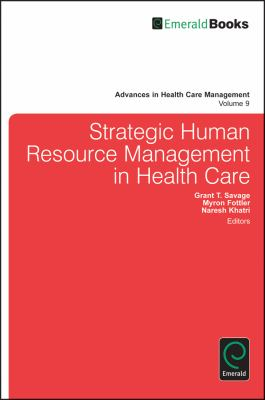 strategic human resource management in health care management essay Journal of human resource management (jhrm) strategic human resource management (accumulate the results of different papers on a specific topic.