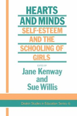 Hearts and Minds Self-Esteem and the Schooling of Girls