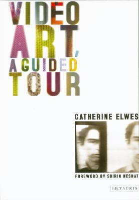Video Art A Guided Tour