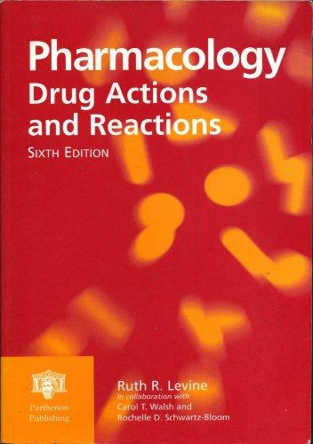 Pharmacology: Drug Actions and Reactions, Sixth Edition