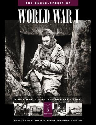 Encyclopedia Of World War I A Political, Social, And Military History